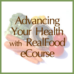Advancing Your Health with RealFood eCourse